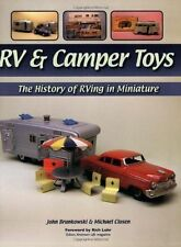 RV & CAMPER TOYS: THE HISTORY OF RVING IN MINIATURE