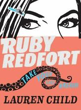 Ruby Redfort Take Your Last Breath by Lauren Child (2014, Paperback)