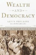 Wealth and Democracy: How Great Fortunes and Government Created America's Aristo