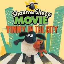 Shaun the Sheep Movie - Timmy in the City by Walker Books Ltd (Board book, 2015)