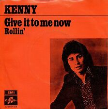 7inch KENNY give it to me now HOLLAND +PS EX
