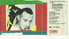RARE / TICKET BILLET CONCERT - CHARLELIE COUTURE LIVE A MARSEILLE / FRANCE  1985