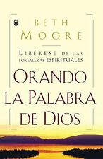 ORANDO LA PALABRA DE DIOS/PRAYING THE WORD OF GOD/ PAPERBACK/BOOK