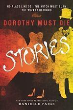Dorothy Must Die Novella Ser.: Dorothy Must Die Stories : No Place Like Oz -...