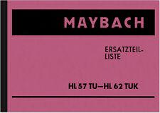 Maybach HL 57 TU 62 TUK Motor Ersatzteilliste Ersatzteilkatalog HL57 HL62