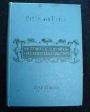 Pipes Tubes Their Construction & Jointing Bjorling 1902 Mechanical Engineer Text