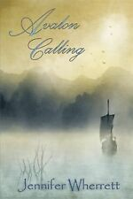 Avalon Calling by Jennifer Wherrettm (2014, Hardcover)