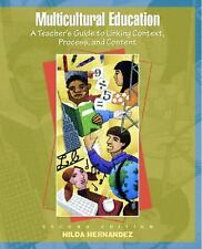 Multicultural Education: A Teacher's Guide to Linking Context, Process-ExLibrary