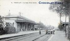 CPA 78 VIROFLAY LA GARE (RIVE DROITE) PUBLICITAIRE CHOCOLAT VINAY
