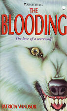 Windsor, Patricia The Blooding (H supernatural) Very Good Book