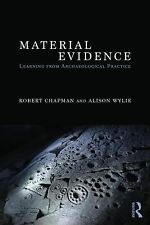 Material Evidence : Learning from Archaeological Practice (2014, Paperback)