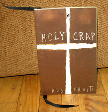 Rob Pruitt Holy Crap Outdoor Christian Church Signs Limited ED 1000 Culture