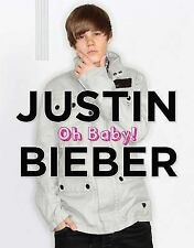 Justin Bieber: Oh Baby!-ExLibrary