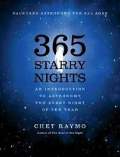 Three Hundred and Sixty Five Starry Nights: An Introduction to Astronomy for Eve