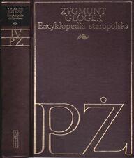 """Z. Gloger """" Encyklopedia staropolska """" Band IV  P - Z"""
