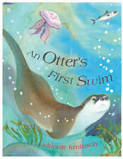 """Otter's First Swim Adrienne Kennaway """"AS NEW"""" Book"""