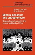 Miners, Peasants and Entrepreneurs: Regional Development in the Central Highland