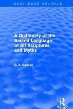 DICTIONARY OF THE SACRED LANGUAGE OF ALL SCRIPTURES - G. GASKELL (HARDCOVER) NEW