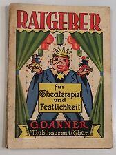 RATGEBER GESAMTKATALOG VON G.DANNER MÜHLHAUSEN SCHERZARTIKEL VEREINSARTIKEL USW.