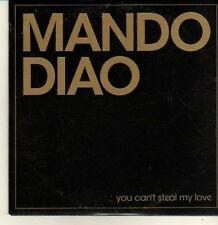 (CP403) Mando Diao, You Can't Steal My Love - 2005 DJ CD