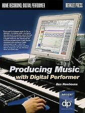 Producing Music with Digital Performer-ExLibrary