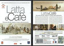 LATTA E CAFE' - DVD(USATO OTTIMO)