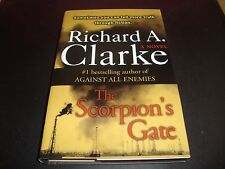 The Scorpion's Gate by Richard A. Clarke 2005 Hardcover Book VG Condition