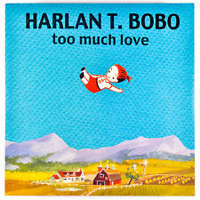 HARLAN BOBO 'Too Much Love LP NEW FRENCH IMPORT Vladrm Reigning Sound GONER
