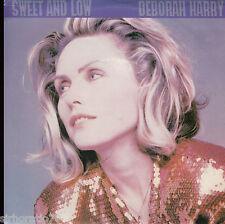 DEBORAH HARRY Sweet and Low / Kiss It Better 1989 / 45 Blondie