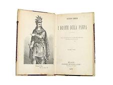 Libro Illustrato I Drammi della Pampa Unica Versione Italiana Gustave Aimard