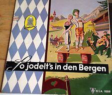 Odeon 25 cm LP So jodelt's in den Bergen Knabl Fahrnberger Bauer Berger