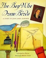 The Boy Who Drew Birds: A Story of John James Audubon (Outstanding Science Trad