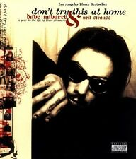 Don't Try This at Home - A Year in the Life of Dave Navarro - SC 1st PRINT 2004