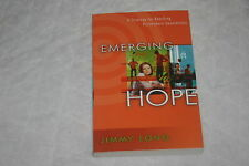 Emerging Hope : A Strategy for Reaching Postmodern Generations by Jimmy Long ...