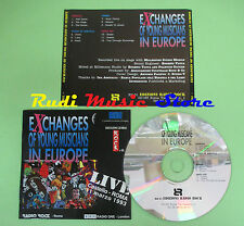 CD EXCHANGES YOUNG MUSICANS EUROPE compilation 1993 GRIMACE MOOHN JOHANNA (C28)