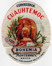 ORIGINAL CERVECERIA CUAUHTEMOC Bohemia Monterrey Mexico Beer Label NUEVO LEON MX