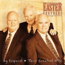 By Request Their Greatest Hits by The Easter Brothers (CD, Oct-2000,...