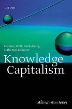 Knowledge Capitalism: Business, Work, and Learning in the New Economy,GOOD Book