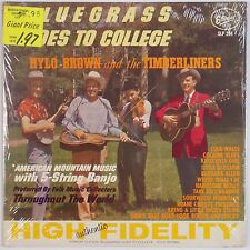 HYLO BROWN & TIMBERLINERS: Bluegrass Goes to College STARDAY USA Orig SHRINK LP