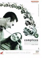 PUBLICITE ADVERTISING  2003   HONDA   scooters Complices