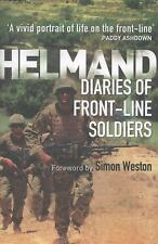 Helmand: Diaries of Front-line Soldiers General Military)