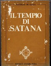 Stanislas De Guaita  Il Tempio di Satana Primo settenario Libro I Ed.Atanor 1976
