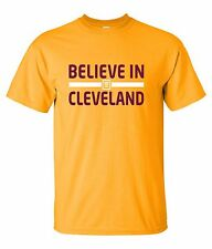 Believe in Cleveland T-Shirt S-4XL city of cleveland ohio cavs cavaliers indians