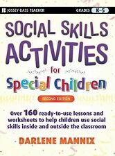 Social Skills Activities for Special Children by Darlene Mannix (2008,...
