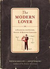 The Modern Lover: A Playbook for Suitors, Spouses & Ringless Carousers, Tesauro,