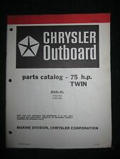 1979 Chrysler Outboard 75 HP Twin Parts Catalog Manual P759H9A S759H9A