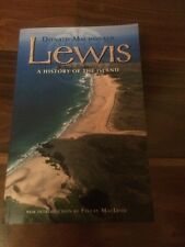 Lewis - A History Of The Island by Donald MacDonald