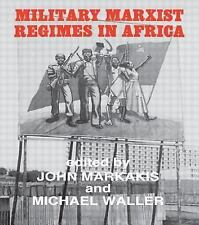Military Marxist Regimes in Africa by Michael Waller and John Markakis (1986,...