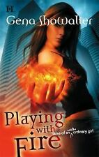 Playing With Fire Tales of An Extraordinary Girl