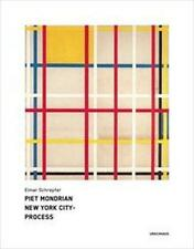 *  ELMAR SCHREPFER - PIET MONDRIAN NEW YORK CITY-PROCESS